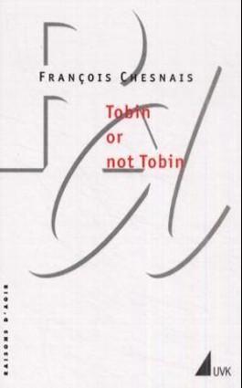 Tobin or not Tobin
