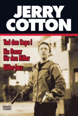 Tod den Cops/ Ein Oscar für den Killer/ Killer-Jazz