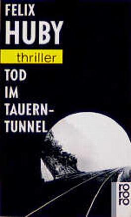 Tod im Tauerntunnel