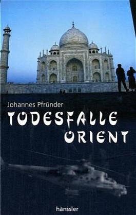 Todesfalle Orient