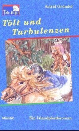 Tölt und Turbulenzen