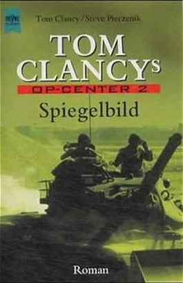 Tom Clancy's OP-Center, Spiegelbild