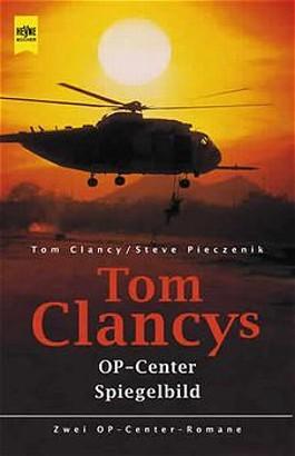 Tom Clancy's OP-Center. Tom Clancy's OP-Center, Spiegelbild