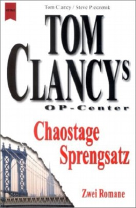 Tom Clancys OP-Center, Chaostage. Tom Clanys OP-Center, Sprengsatz