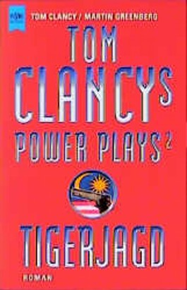 Tom Clancys Power Plays 2. Tigerjagd.