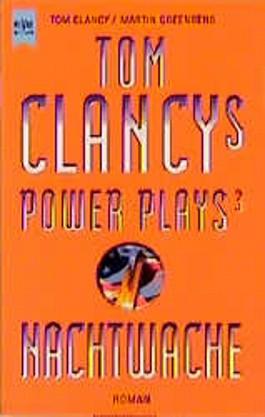 Tom Clancys Power Plays 3. Nachtwache