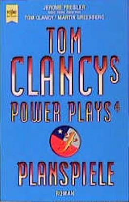 Tom Clancys Power Plays 4. Planspiele.