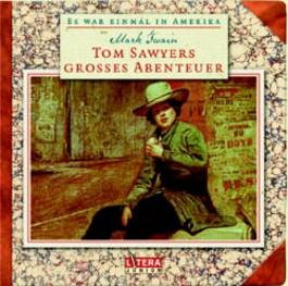 Tom Sawyers großes Abenteuer