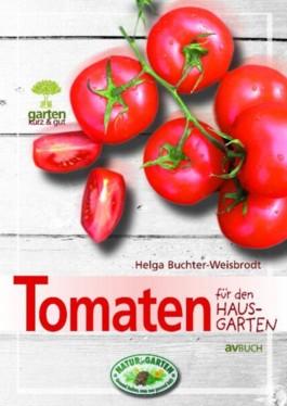 Tomaten für den Hausgarten