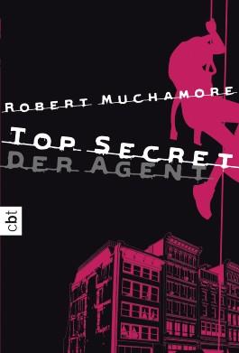top secret der agent von robert muchamore bei lovelybooks jugendbuch. Black Bedroom Furniture Sets. Home Design Ideas