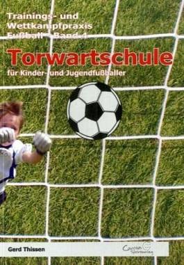 Torwartschule für Kinder- und Jugendfußballer