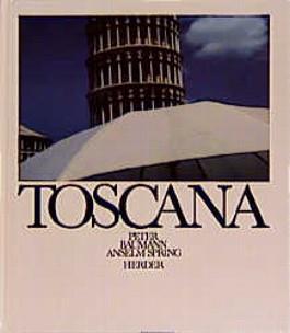Toscana wie wir sie lieben