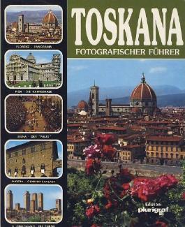 toskana fotografischer führer