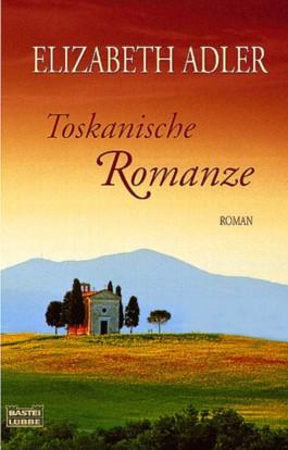 Toskanische Romanze