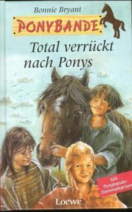 Total verrückt nach Ponys
