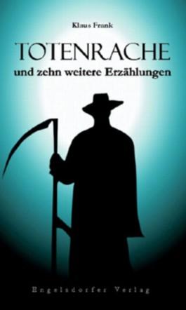 Totenrache und zehn weitere Erzählungen