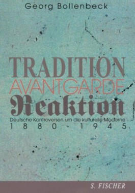 Tradition, Avantgarde, Reaktion