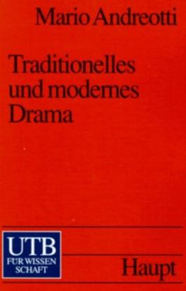Traditionelles und modernes Drama
