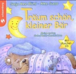 Träum schön, kleiner Bär, m. Audio-CD