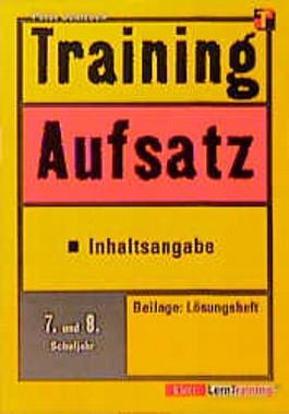 Training, Aufsatz, Inhaltsangabe, 7./8. Schuljahr, neue Rechtschreibung