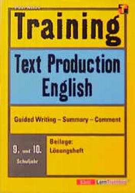 Training, Text Production English, 9./10. Schuljahr