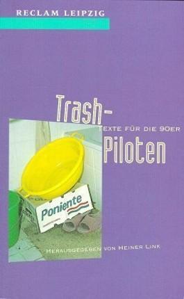 Trash-Piloten
