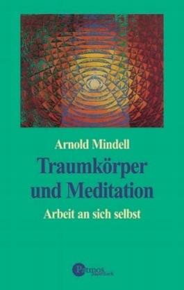 Traumkörper und Meditation