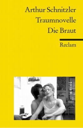 Traumnovelle / Die Braut.