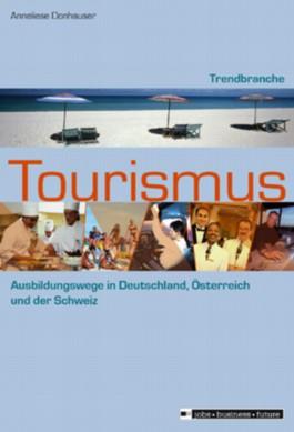 Trendbranche Tourismus