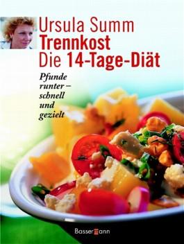 Trennkost - die 14 Tage Diät