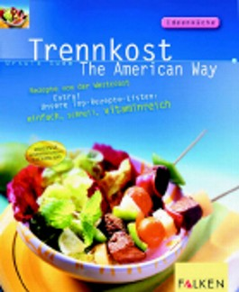 Trennkost, The American Way