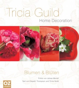 Tricia Guild - Blumen & Blüten