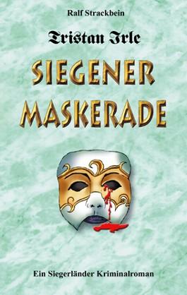 Tristan Irle - Siegener Maskerade