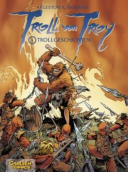 Troll von Troy, Band 1: Trollgeschichten