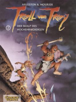 Troll von Troy, Band 2: Der Skalp des Hochehrwürdigen