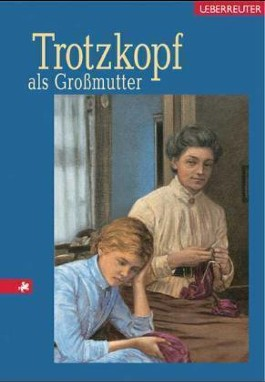 Trotzkopf als Großmutter