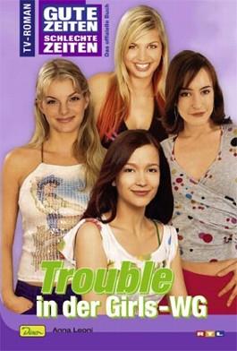 Trouble in der Girls-WG