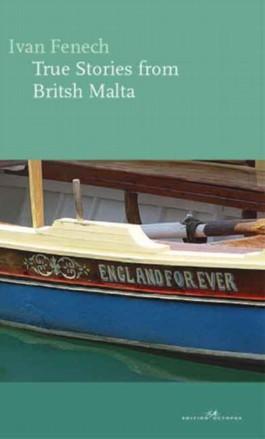 True Stories from British Malta