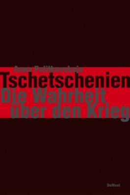 Tschetschenien - Die Wahrheit über den Krieg