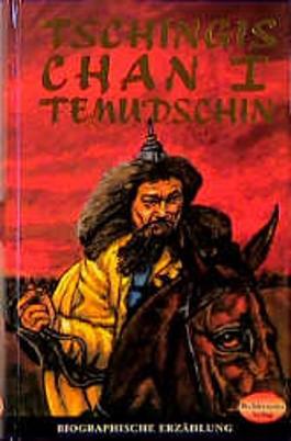 Tschingis Chan 1. Temundschin