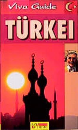 Türkei. Viva Guide