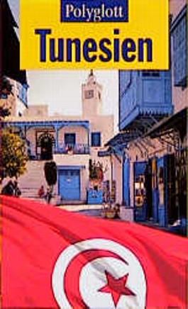 Tunesien. Polyglott Reiseführer