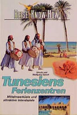 Tunesiens Ferienzentren. Reise Know- How