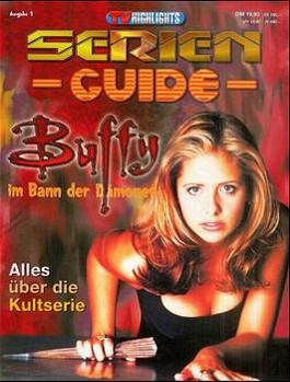 TV Highlights Serien-Guide, H.1, Buffy, Im Bann der Dämonen