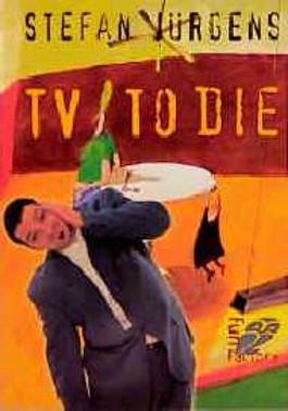 TV to die oder Wie, um Himmels willen, kommt man zum Fernsehen?