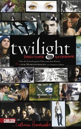Twilight - Director's Notebook