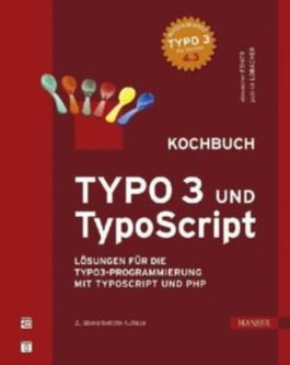 TYPO3 und TypoScript -- Kochbuch