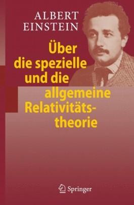 Uber Die Spezielle Und Die Allgemeine Relativitatstheorie