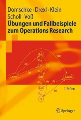 Ubungen Und Fallbeispiele Zum Operations Research