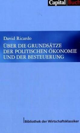 Über die Grundsätze der politischen Ökonomie und der Besteuerung